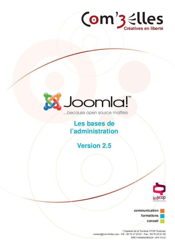 Créatives en liberté  Les bases del'administration                                                       Mémo  Version 2.5...
