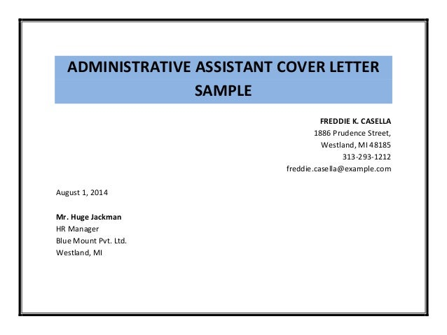 Administrative assistant cover letter sample for Samples of cover letters for administrative positions