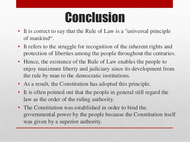 PLEASE explain to me what the rule of law is?