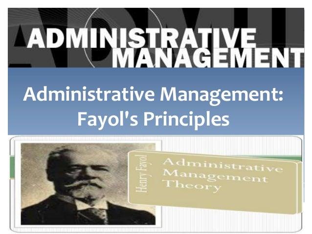 Administrative Management: Fayol's Principles