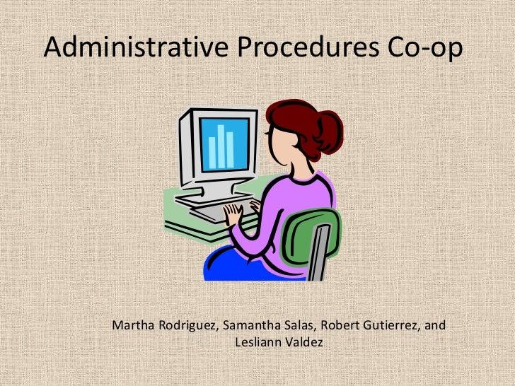 Administrative Procedures Co-op<br />Martha Rodriguez, Samantha Salas, Robert Gutierrez, and Lesliann Valdez<br />