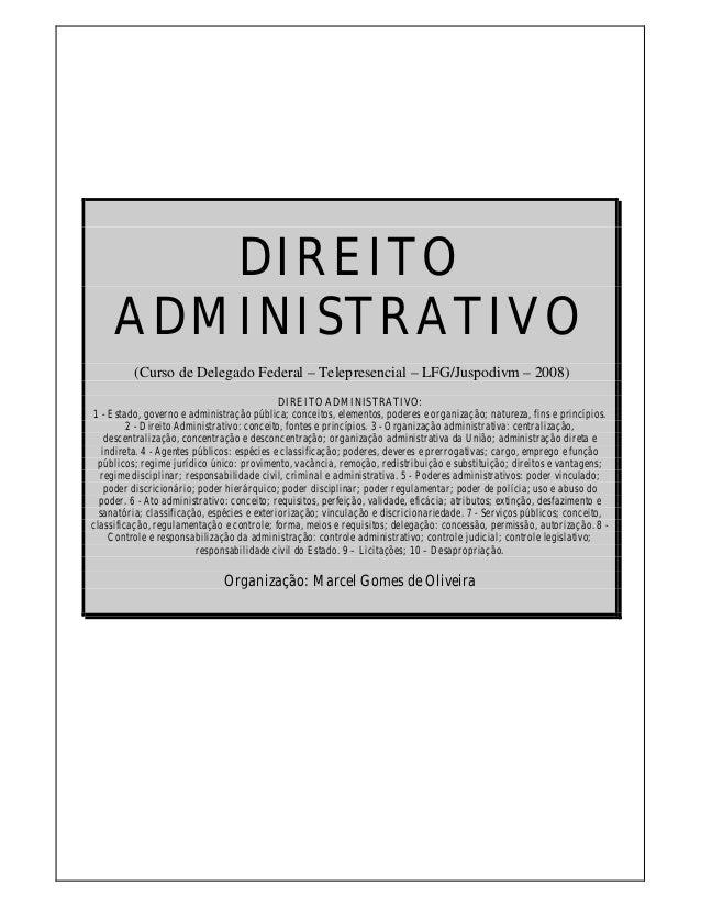DIREITO     ADMINISTRATIVO         (Curso de Delegado Federal – Telepresencial – LFG/Juspodivm – 2008)                    ...