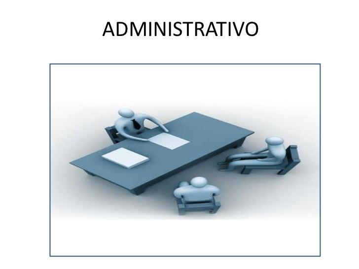 EL OFICIO DE ADMINISTRATIVO