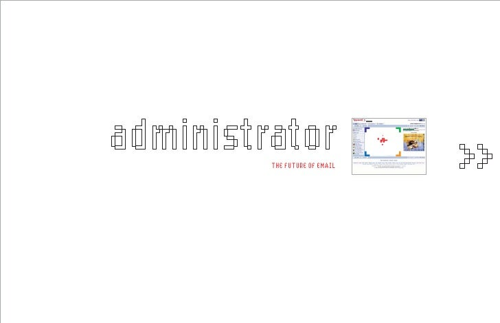 administrator                               administrator         THE FUTURE OF EMAIL