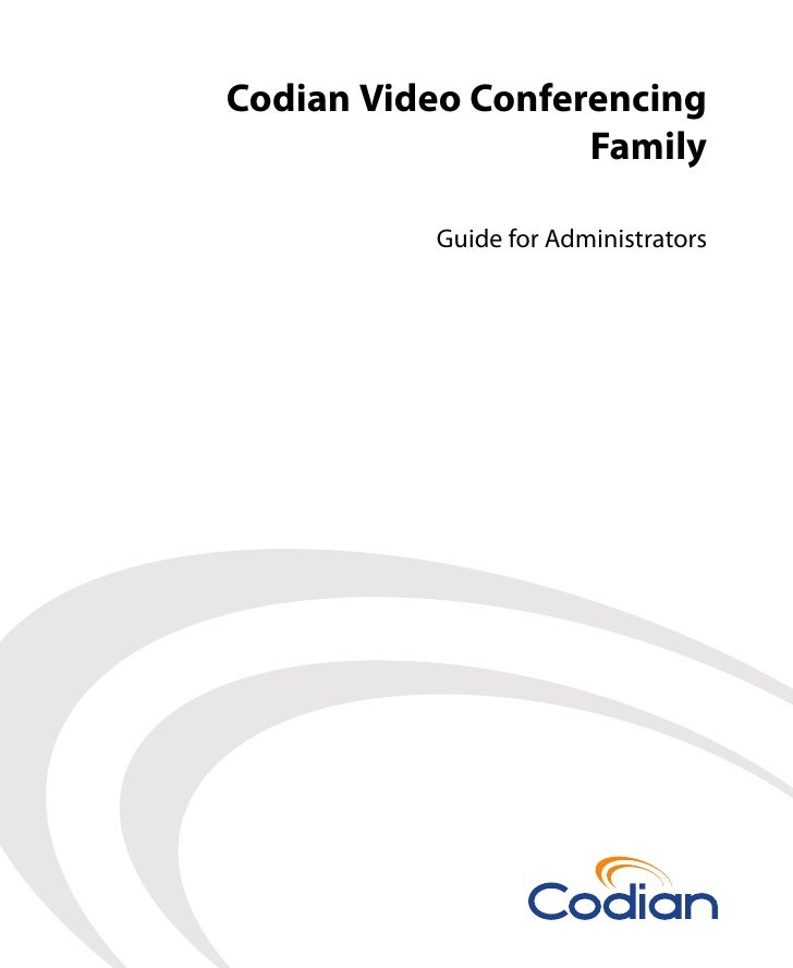 Administrator Guide for Codian Video Conferencing Version One
