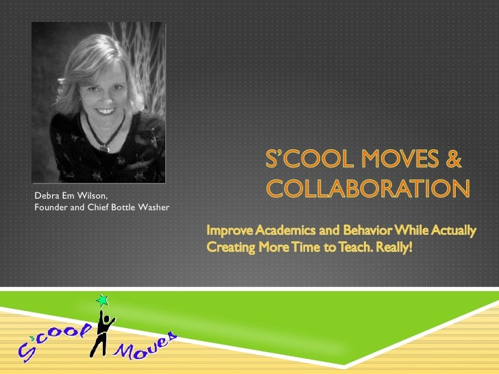 S'cool Moves & Collaboration
