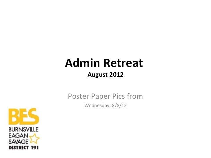 Admin retreat pics 8 8-12