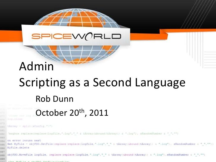 Scripting as a Second Language
