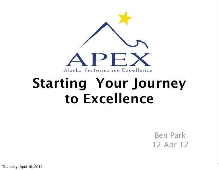Starting Your Journey                       to Excellence                                   Ben Park                      ...