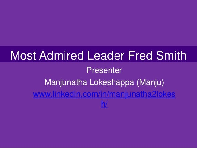 a leader i admire Describe a successful leader who you admire, you should say: who the person is what makes him/her a good leader why you admire this.