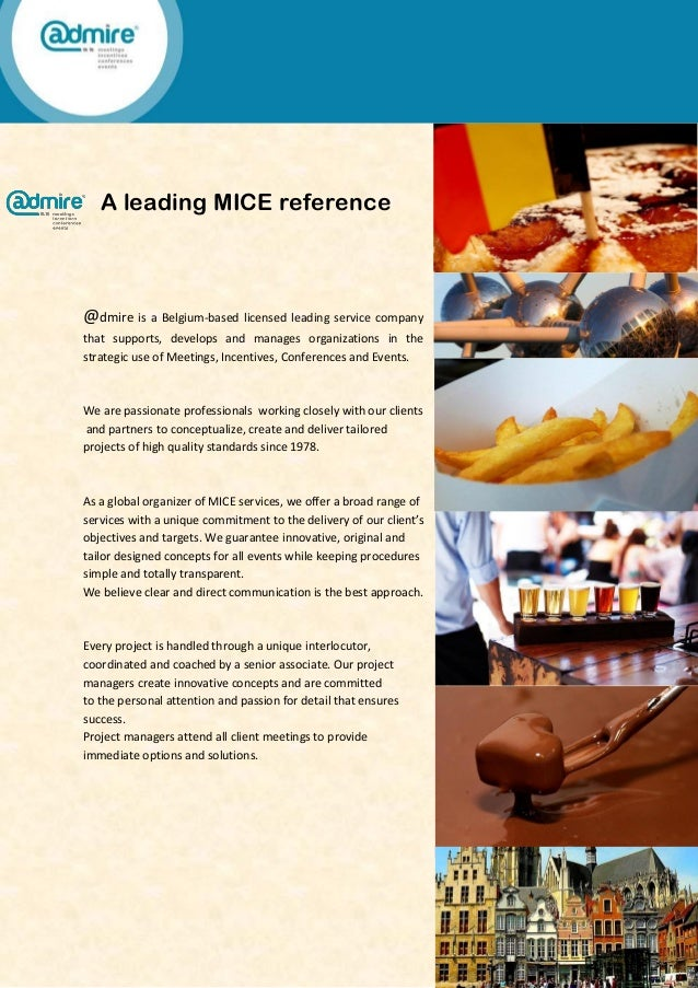 A leading MICE reference @dmire is a Belgium-based licensed leading service company that supports, develops and manages or...