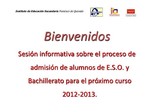 Admisión en E.S.O. y  Bachillerato curso 2012-2013