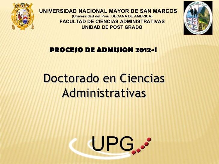UNIVERSIDAD NACIONAL MAYOR DE SAN MARCOS         (Universidad del Perú, DECANA DE AMERICA)     FACULTAD DE CIENCIAS ADMINI...