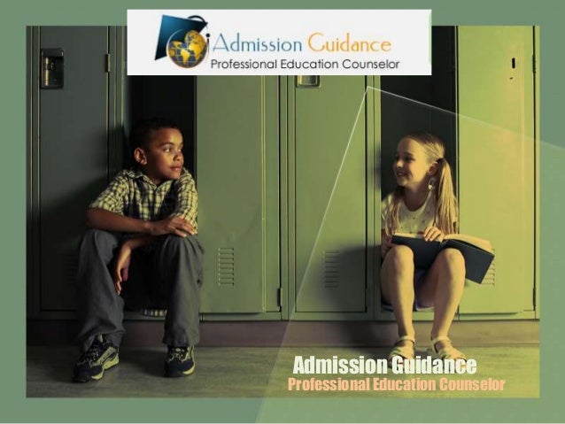 Admission Guidance  Professional Education Counselor