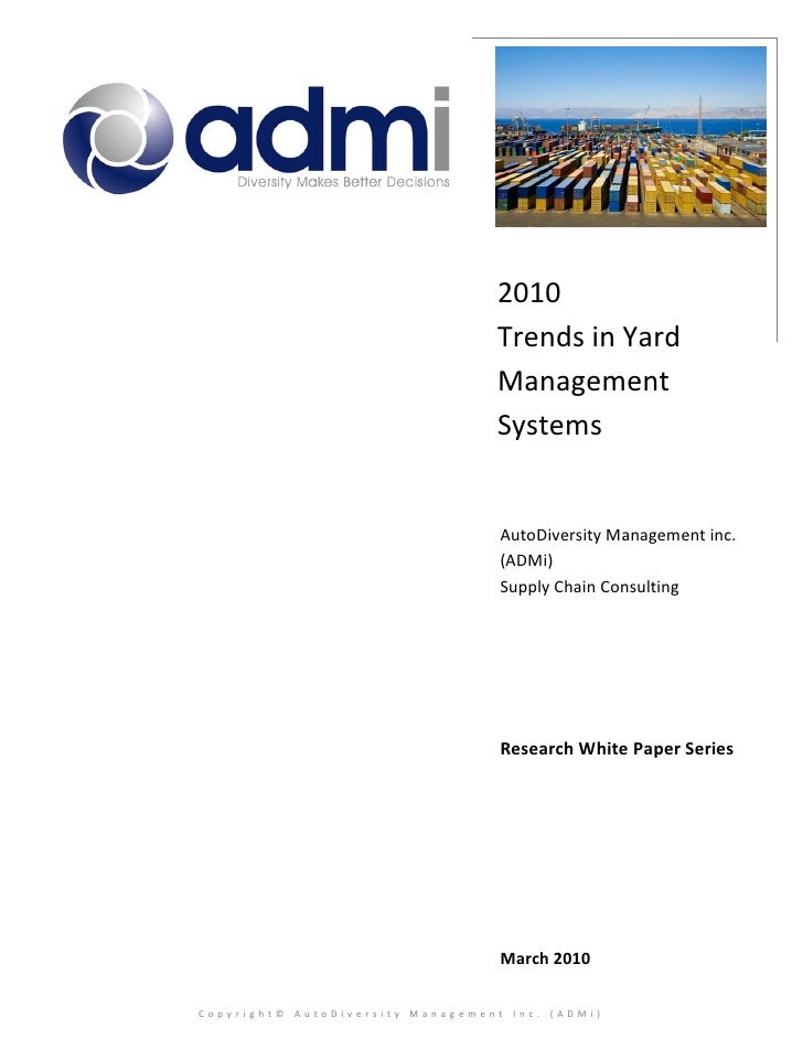 ADMi Trends In Yard Management Systems March 2010