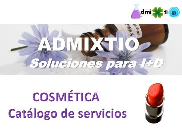 Admixtio servicios cosmetica 2013