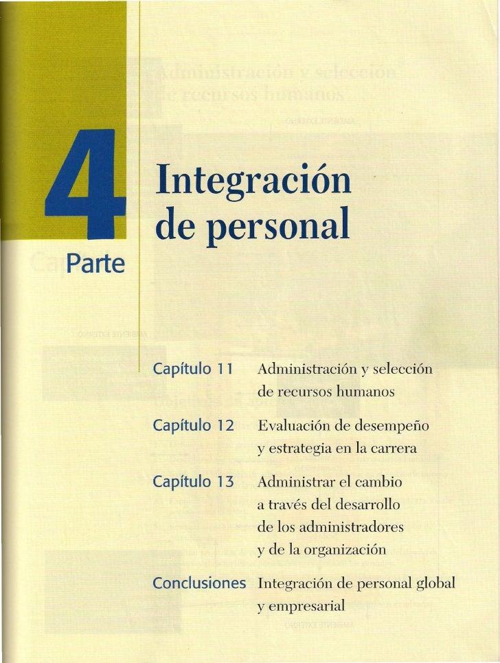 Integración        de personalParte        Capítulo 11    Administración y selección                       de recursos hum...