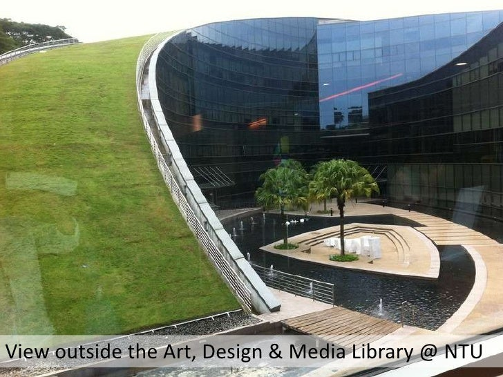 View outside the Art, Design & Media Library @ NTU<br />