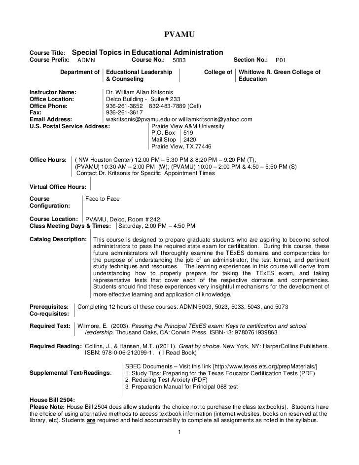 PVAMUCourse Title:    Special Topics in Educational AdministrationCourse Prefix:    ADMN                 Course No.:    50...