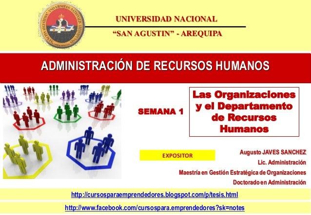 """ADMINISTRACIÓN DE RECURSOS HUMANOS  UNIVERSIDAD NACIONAL """"SAN AGUSTIN"""" - AREQUIPA  Augusto JAVES SANCHEZ Lic. Administraci..."""