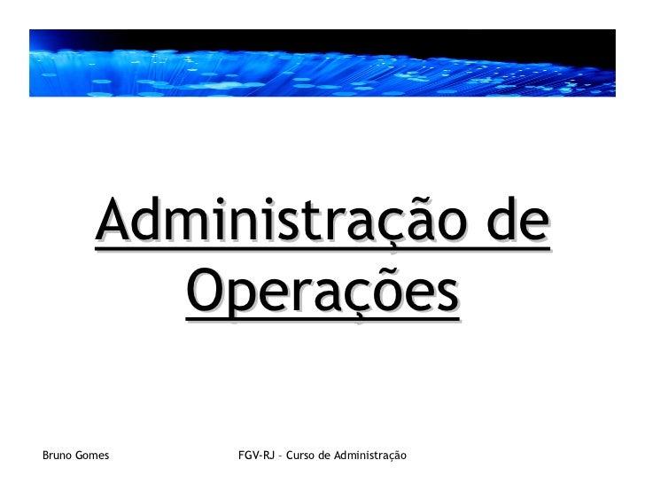 Administração de Operações - Introdução
