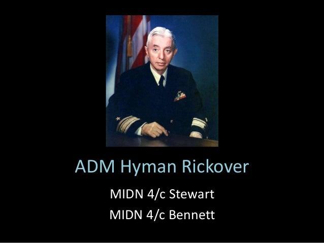 ADM Hyman Rickover MIDN 4/c Stewart MIDN 4/c Bennett