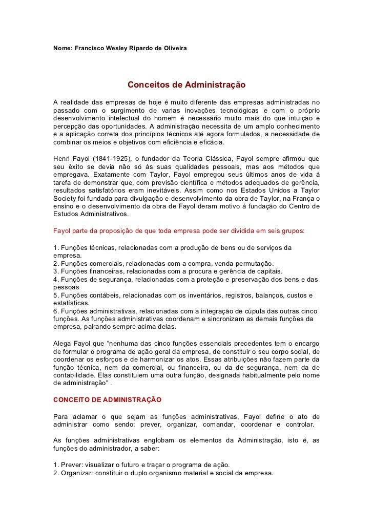 Nome: Francisco Wesley Ripardo de Oliveira                        Conceitos de AdministraçãoA realidade das empresas de ho...