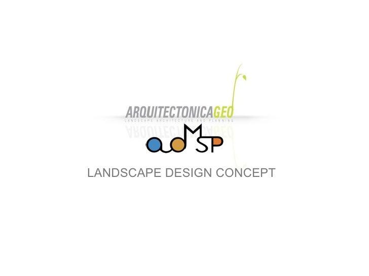 LANDSCAPE DESIGN CONCEPT