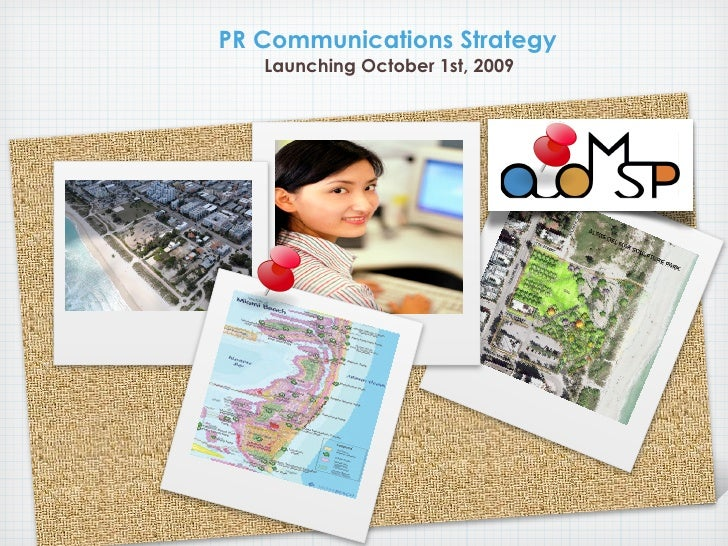 PR Communications Strategy    Launching October 1st, 2009