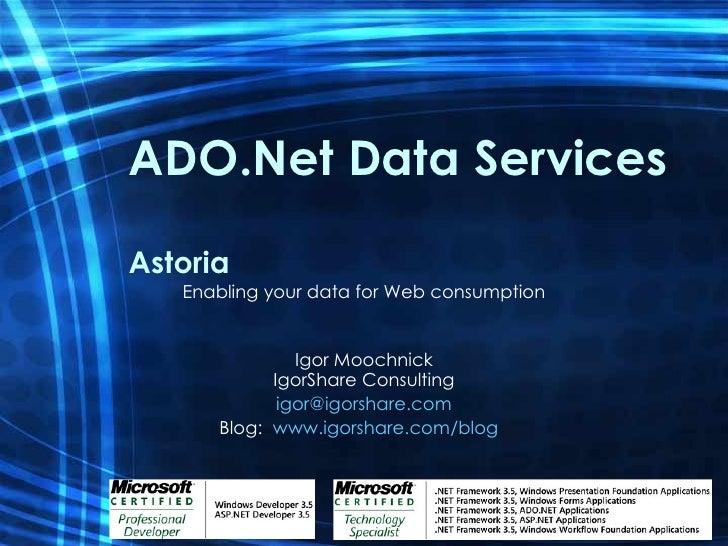 Ado.Net Data Services (Astoria)