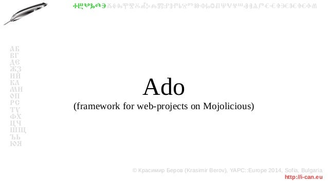 Ado (framework for web-projects on Mojolicious)