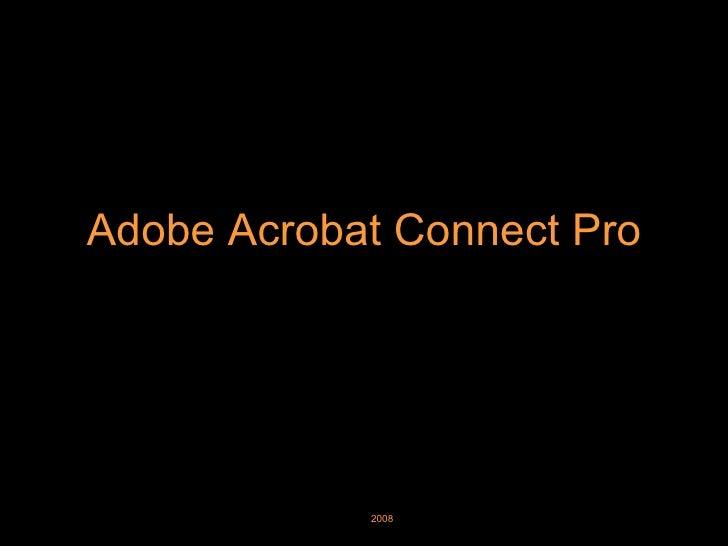 Adobe Acrobat Connect Pro 2008