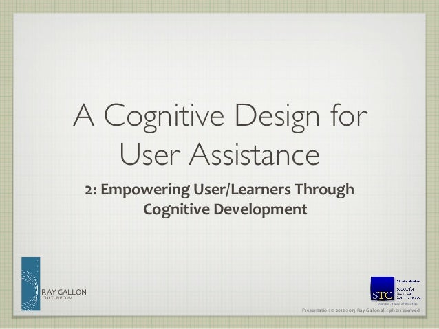 A Cognitive Design for User Assistance 2: Empowering User/Learners Through Cognitive Development