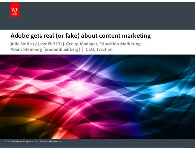 Adobe gets real (or fake) about content marketing