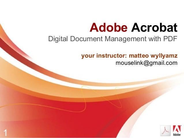 Adobe Acrobat 9 welcome & workshop outline w forms (2009)