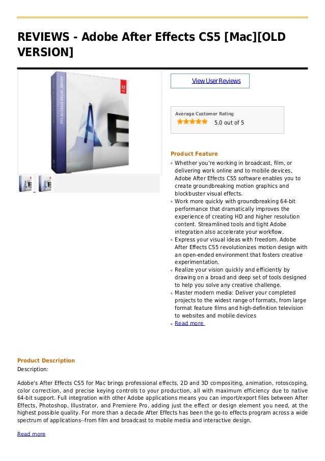 REVIEWS - Adobe After Effects CS5 [Mac][OLDVERSION]ViewUserReviewsAverage Customer Rating5.0 out of 5Product FeatureWhethe...