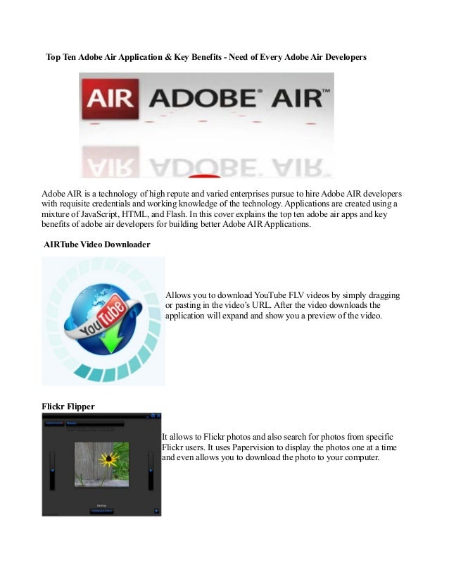 Top Ten Adobe Air Application & Key Benefits - Need of Every Adobe Air DevelopersAdobe AIR is a technology of high repute ...
