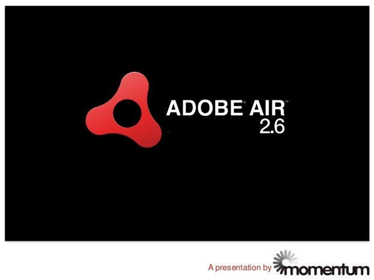 Adobe Air 2.6