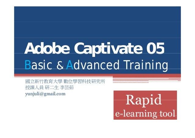 Adobe Captivate 5 Basic and Advanced Training-Taiwan