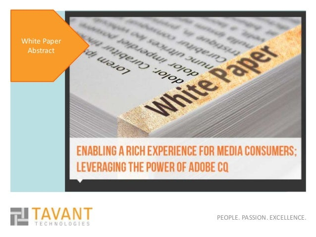 PEOPLE. PASSION. EXCELLENCE. White Paper Abstract