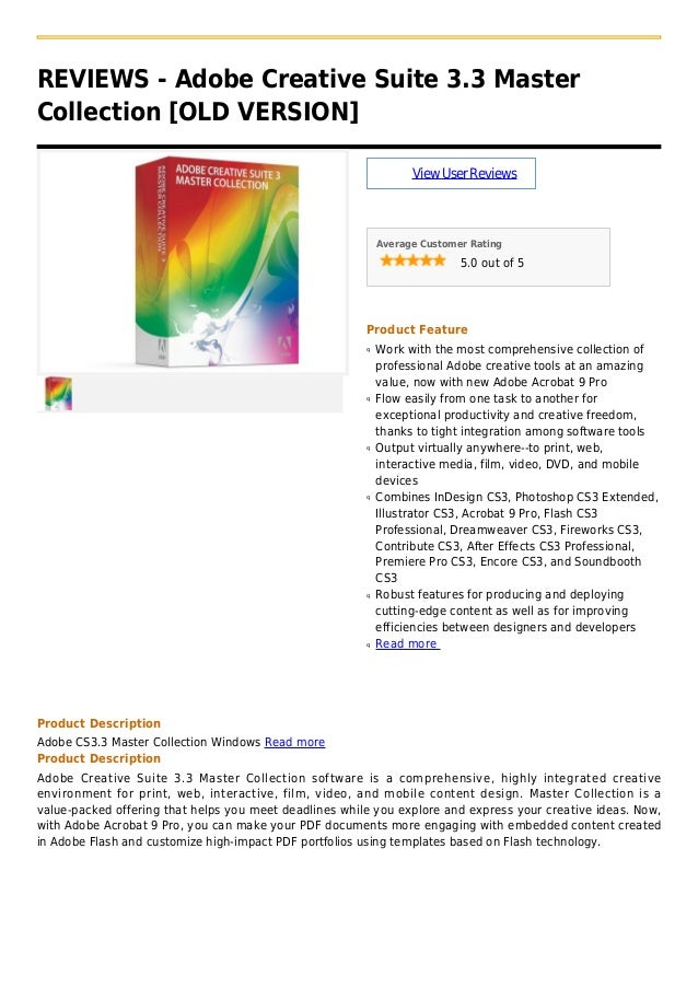 REVIEWS - Adobe Creative Suite 3.3 MasterCollection [OLD VERSION]ViewUserReviewsAverage Customer Rating5.0 out of 5Product...