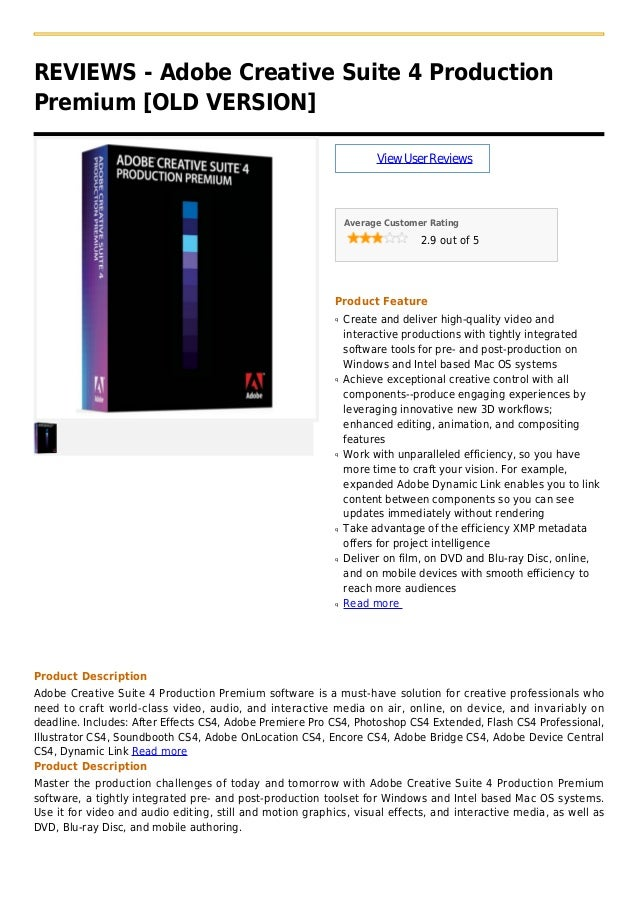 REVIEWS - Adobe Creative Suite 4 ProductionPremium [OLD VERSION]ViewUserReviewsAverage Customer Rating2.9 out of 5Product ...