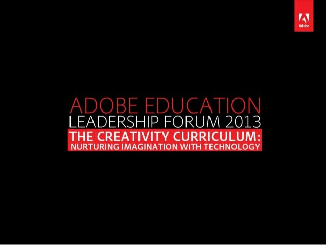 Adobe Education Leadership Forum - 2013