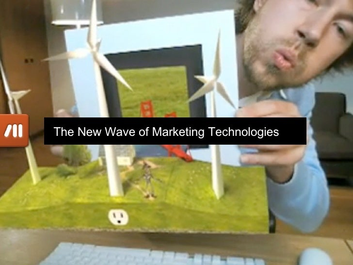 The New Wave of Marketing Technologies