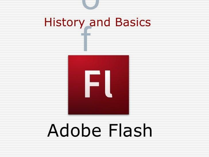 Adobe Flash History and Basics of