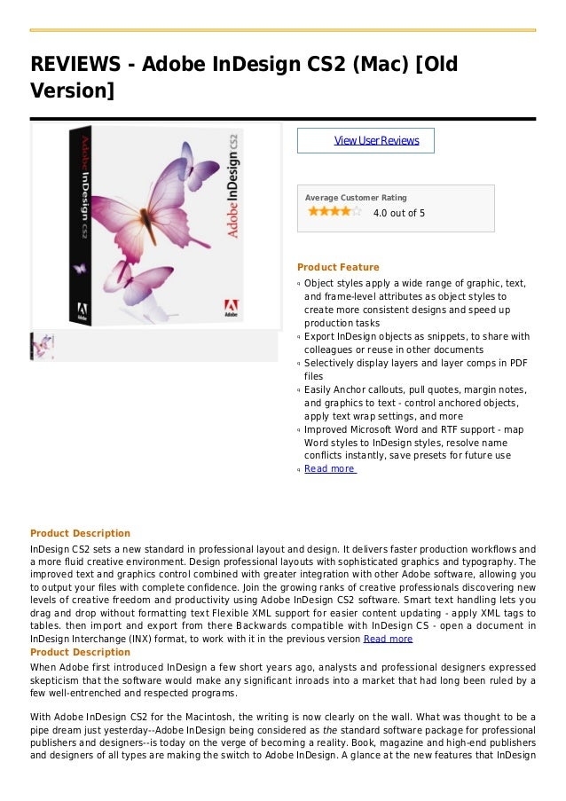 REVIEWS - Adobe InDesign CS2 (Mac) [OldVersion]ViewUserReviewsAverage Customer Rating4.0 out of 5Product FeatureObject sty...