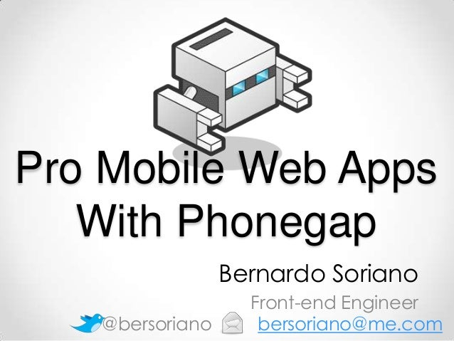 Pro Mobile web Apps with Phonegap 3.X - Adobe Mobile Day