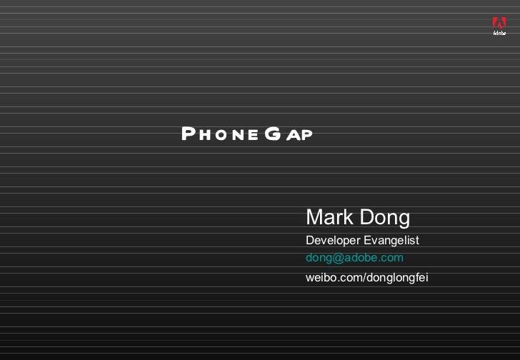 Adobe董龙飞:关于PhoneGap的12件事