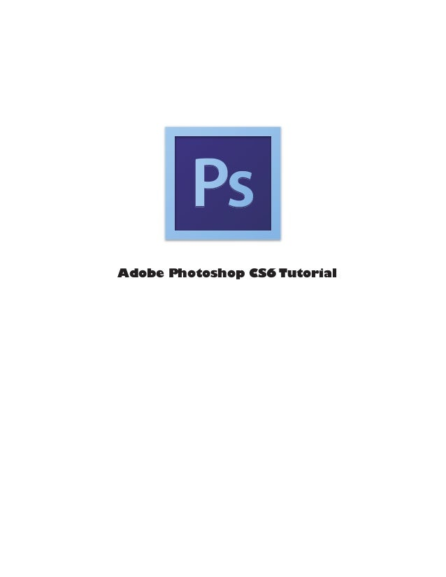 Adobe Photoshop CS6 tutorial 2013