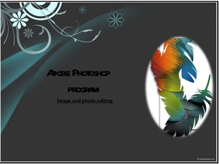 Adobe Photoshop program Image and photo editing